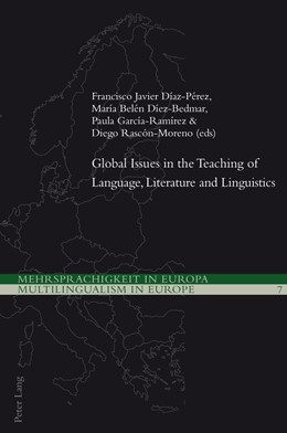 Abbildung von Díaz-Pérez / Díez-Bedmar / García-Ramírez / Rascón Moreno | Global Issues in the Teaching of Language, Literature and Linguistics | 2013 | 7
