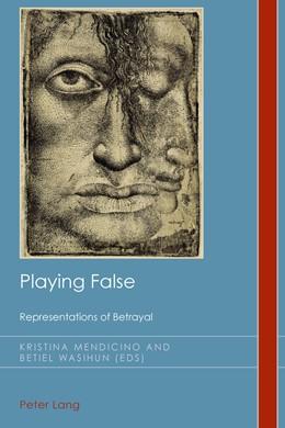 Abbildung von Wasihun / Mendicino | Playing False | 1. Auflage | 2013 | 20 | beck-shop.de
