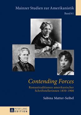 Abbildung von Matter-Seibel | Contending Forces | 2013 | Romantraditionen amerikanische... | 61