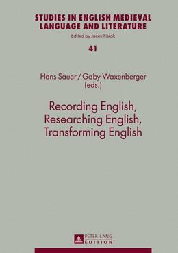 Abbildung von Waxenberger / Sauer | Recording English, Researching English, Transforming English | 1. Auflage | 2013 | 41 | beck-shop.de