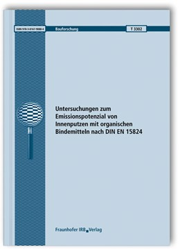 Abbildung von Mair / Scherer | Untersuchungen zum Emissionspotenzial von Innenputzen mit organischen Bindemitteln nach DIN EN 15824 | 1. Auflage | 2013 | 3302 | beck-shop.de