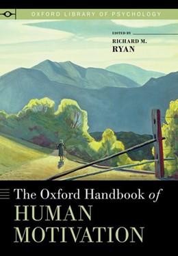 Abbildung von Ryan | The Oxford Handbook of Human Motivation | 1. Auflage | 2014 | beck-shop.de
