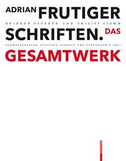 Abbildung von Osterer / Schweizerische Stiftung Schrift und Typographie | Adrian Frutiger – Schriften | 2. Auflage | 2014 | beck-shop.de