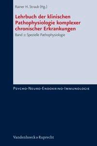Abbildung von Straub | Lehrbuch der klinischen Pathophysiologie komplexer chronischer Erkrankungen. Band 2 | 2006