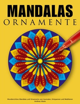 Abbildung von Abato | Mandalas Ornamente | 2. Auflage | 2007 | Wunderschöne Mandalas und Orna...