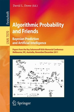 Abbildung von Dowe | Algorithmic Probability and Friends. Bayesian Prediction and Artificial Intelligence | 2013 | Papers from the Ray Solomonoff...