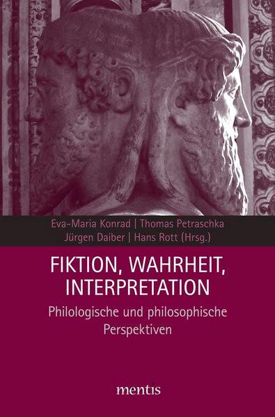 Abbildung von Daiber / Konrad / Petraschka | Fiktion, Wahrheit, Interpretation | 2013