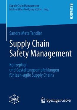 Abbildung von Tandler   Supply Chain Safety Management   1. Auflage 2013   2013   Konzeption und Gestaltungsempf...