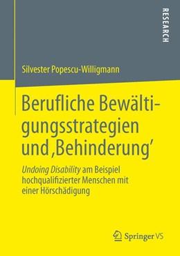 Abbildung von Popescu-Willigmann | Berufliche Bewältigungsstrategien und 'Behinderung' | 2013 | Undoing Disability am Beispiel...
