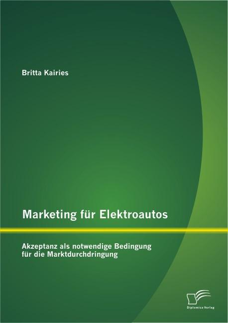 Marketing für Elektroautos | Kairies, 2013 | Buch (Cover)