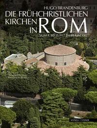 Die frühchristlichen Kirchen in Rom | Brandenburg, 2013 | Buch (Cover)