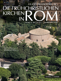 Abbildung von Brandenburg | Die frühchristlichen Kirchen in Rom | 2013