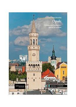 Abbildung von Zajaczkowska / Deutsches Kulturforum östliches Europa | Opole | 2013 | Historyczno-kulturowy spacer p...