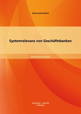 Abbildung von Schirmbeck   Systemrelevanz von Geschäftsbanken   2013