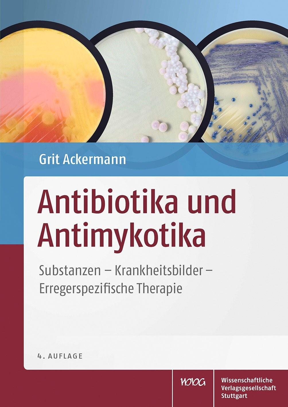 Antibiotika und Antimykotika   Ackermann   überarbeitete und erweiterte Auflage, 2013   Buch (Cover)