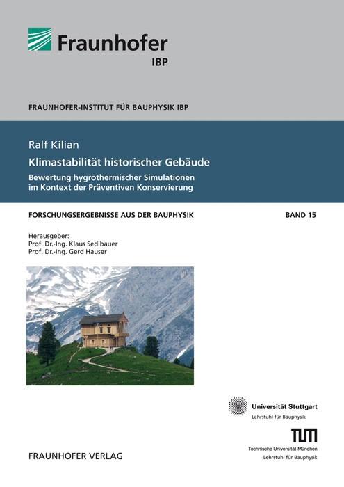 Klimastabilität historischer Gebäude. | / Sedlbauer / Hauser, 2013 | Buch (Cover)