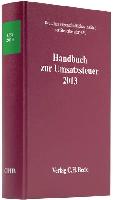 Handbuch zur Umsatzsteuer 2013: USt 2013   Buch (Cover)
