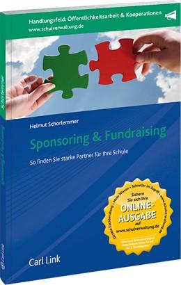 Abbildung von Schorlemmer | Sponsoring & Fundraising | 2015 | Mit starken Partnern die Schul...
