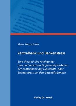 Abbildung von Kretzschmar   Zentralbank und Bankenstress   1. Auflage 2014   2014   Eine theoretische Analyse der ...   198