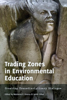 Abbildung von Dillon / Krasny | Trading Zones in Environmental Education | 2013 | Creating Transdisciplinary Dia... | 1