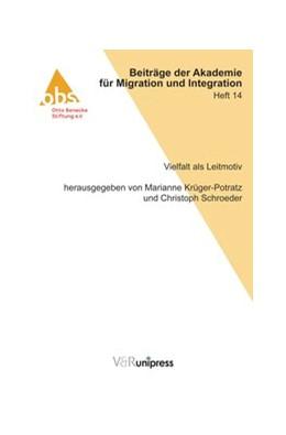 Abbildung von Krüger-Potratz / Schroeder | Vielfalt als Leitmotiv | 2013 | Heft 014