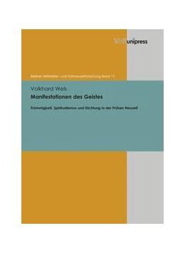 Abbildung von Wels | Manifestationen des Geistes | 1. Auflage | 2013 | beck-shop.de