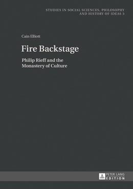 Abbildung von Elliott | Fire Backstage | 2013 | Philip Rieff and the Monastery... | 3