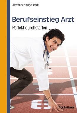 Abbildung von Kugelstadt | Berufseinstieg Arzt | 1. Auflage | 2014 | beck-shop.de
