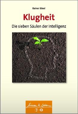 Abbildung von Bösel | Klugheit | 2014 | Die sieben Säulen der Intellig...