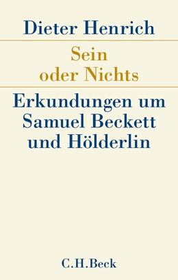 Abbildung von Henrich, Dieter | Sein oder Nichts | 2016 | Erkundungen um Samuel Beckett ...