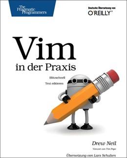 Abbildung von Drew Neil | Vim in der Praxis | 2013 | Blitzschnell Text editieren