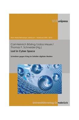 Abbildung von Bösling / Meyer | Lost in Cyber Space | 1. Auflage | 2013 | beck-shop.de