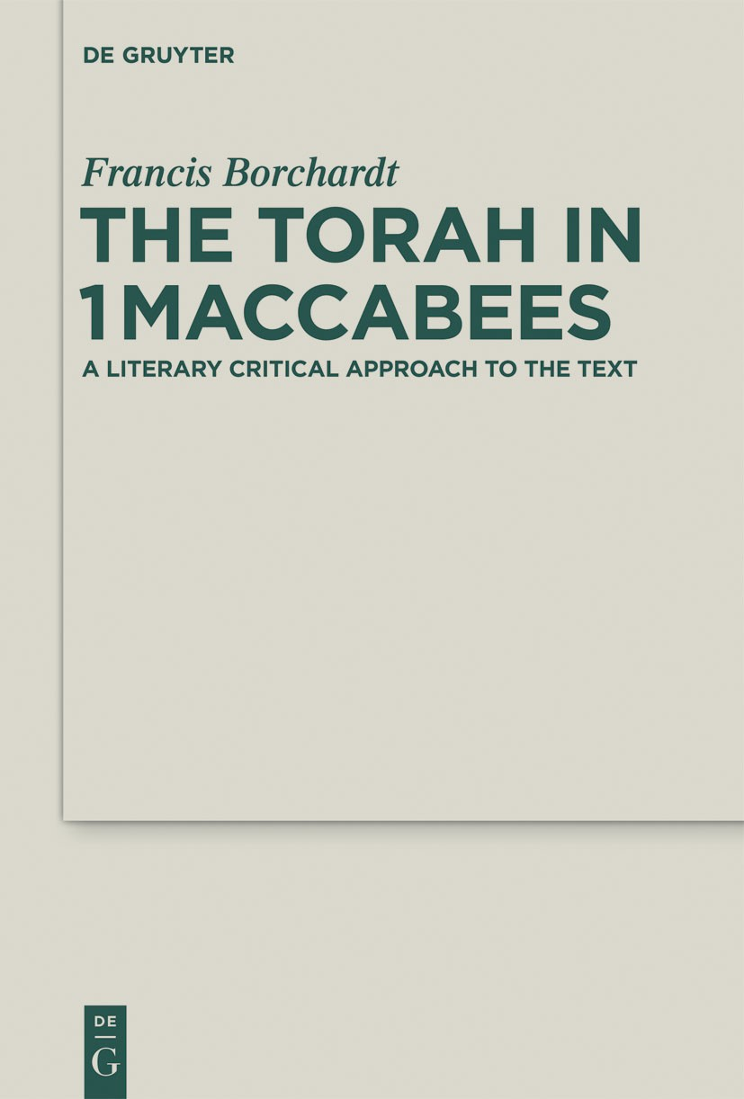 The Torah in 1Maccabees | Borchardt, 2014 | Buch (Cover)