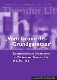 """""""Vom Grund des Grundgesetzes""""   Drinck / Gutjahr-Löser / Schulz, 2013   Buch (Cover)"""