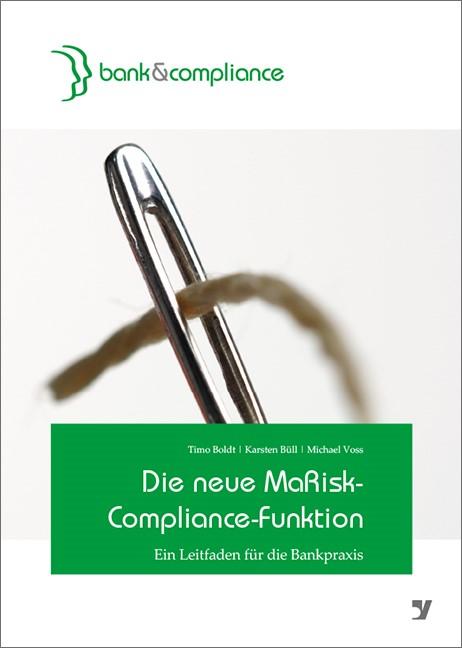 Die neue MaRisk-Compliance-Funktion | Boldt / Büll / Voss, 2013 | Buch (Cover)