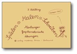 Abbildung von Schilling | Spielen. Malen. Schreiben. Vorlagen Teil 1 | Nachdruck der aktualisierten Auflage 2004 | 2013 | Marburger Graphomotorische Übu...