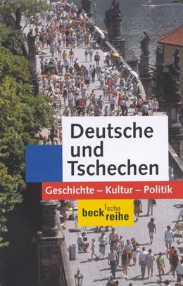 Abbildung von Koschmal, Walter / Nekula, Marek / Rogall, Joachim | Deutsche und Tschechen | 2., durchgesehene Aufl. | 2003 | Geschichte - Kultur - Politik | 1414