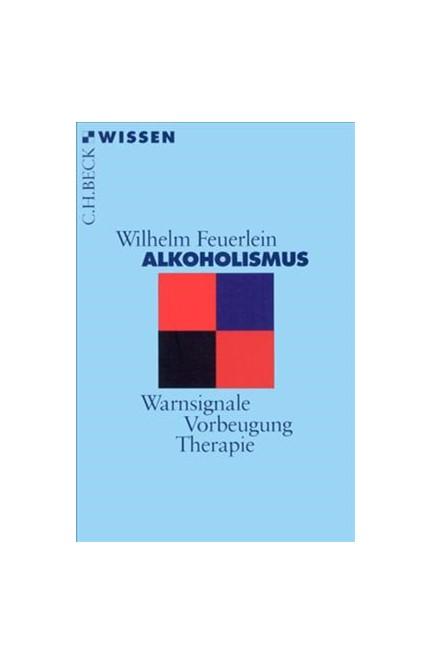 Cover: Wilhelm Feuerlein, Alkoholismus