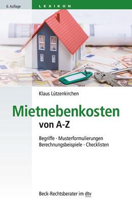 Abbildung von Lützenkirchen | Mietnebenkosten von A-Z | 6. Auflage | 2014 | 50758 | beck-shop.de