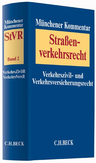 Münchener Kommentar zum Straßenverkehrsrecht: StVR, Band 2: Verkehrszivilrecht, Verkehrsversicherungsrecht, 2016 | Buch (Cover)