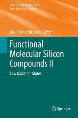 Abbildung von Scheschkewitz | Functional Molecular Silicon Compounds II | 2014 | Low Oxidation States | 156