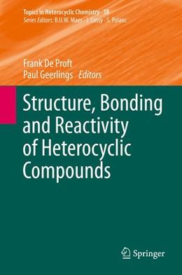 Abbildung von De Proft / Geerlings | Structure, Bonding and Reactivity of Heterocyclic Compounds | 1. Auflage | 2014 | 38 | beck-shop.de