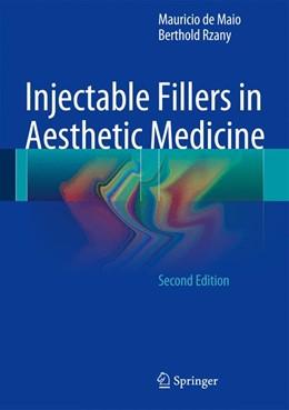 Abbildung von de Maio / Rzany   Injectable Fillers in Aesthetic Medicine   2. Auflage   2014   beck-shop.de