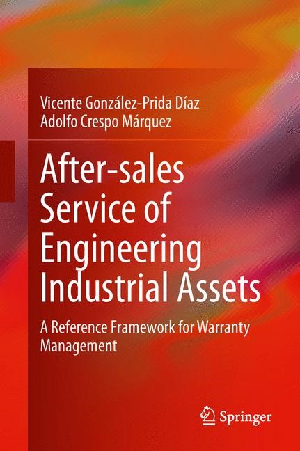 After–sales Service of Engineering Industrial Assets | González-Prida Díaz / Crespo Márquez, 2014 | Buch (Cover)