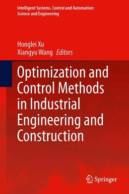 Abbildung von Xu / Wang   Optimization and Control Methods in Industrial Engineering and Construction   2014   72