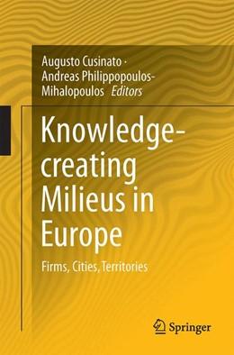 Abbildung von Cusinato / Philippopoulos-Mihalopoulos | Knowledge-creating Milieus in Europe | 1. Auflage | 2015 | beck-shop.de