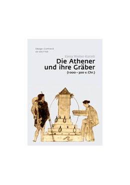 Abbildung von Walter-Karydi   Die Athener und ihre Gräber (1000-300 v. Chr.)   1. Auflage   2015   14   beck-shop.de