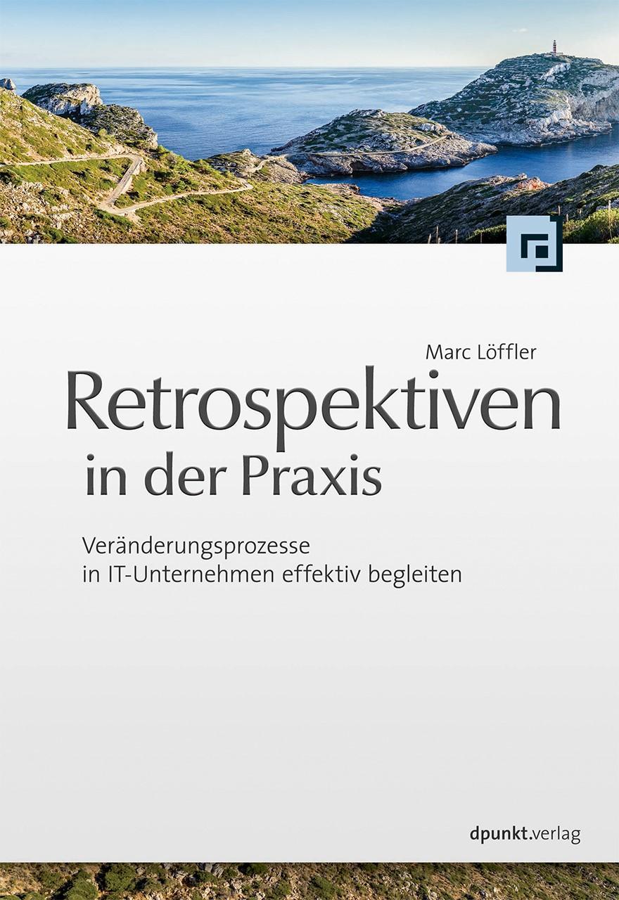 Retrospektiven in der Praxis   Löffler, 2014   Buch (Cover)