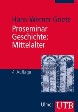 Abbildung von Goetz | Proseminar Geschichte: Mittelalter | 4. aktualisierte und erweiterte Auflage | 2014