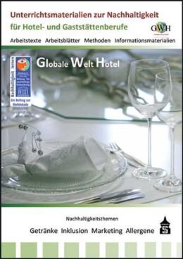 Abbildung von Rohmann / Stomporowski | Globale Welt Hotel | 1. Auflage | 2014 | beck-shop.de